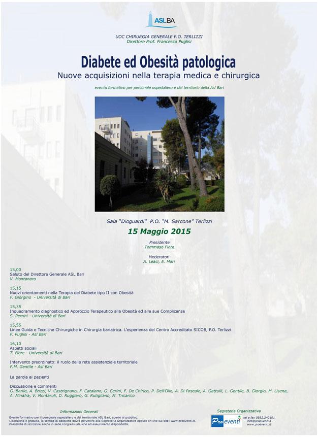 DIABETE ED OBESITA' PATOLOGICA. NUOVE ACQUISIZIONI NELLA TERAPIA MEDICA E CHIRURGICA