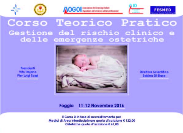 CORSO TEORICO PRATICO : GESTIONE DEL RISCHIO CLINICO E DELLE EMERGENZE OSTETRICHE