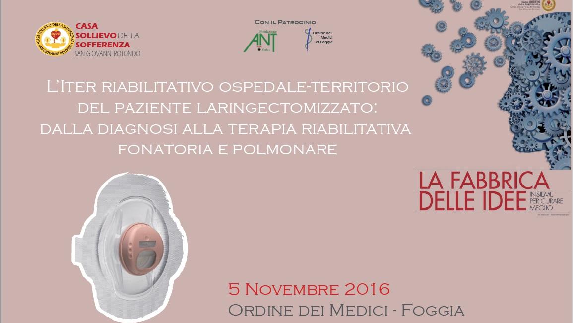 L'ITER RIABILITATIVO OSPEDALE-TERRITORIO DEL PAZIENTE LARINGECTOMIZZATO: DALLA DIAGNOSI ALLA TERAPIA RIABILITATIVA FONATORIA E POLMONARE