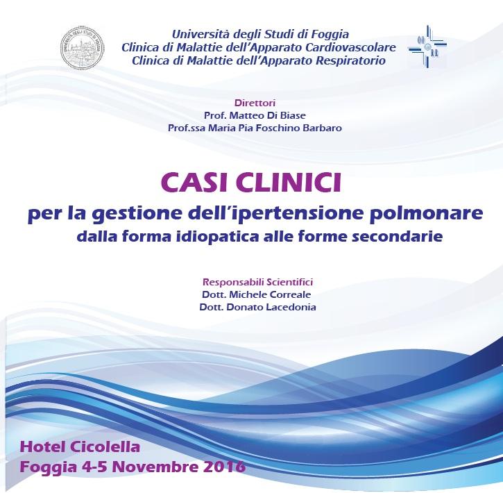 CASI CLINICI PER LA GESTIONE DELL'IPERTENSIONE POLMONARE. DALLE FORME IDIOPATICHE ALLE FORME SECONDARIE