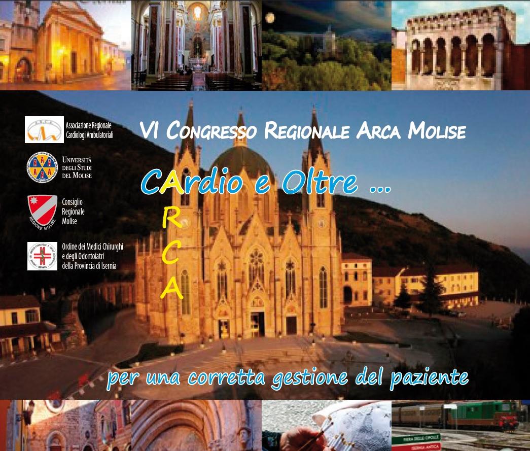 VI CONGRESSO REGIONALE ARCA MOLISE. CARDIO E OLTRE...