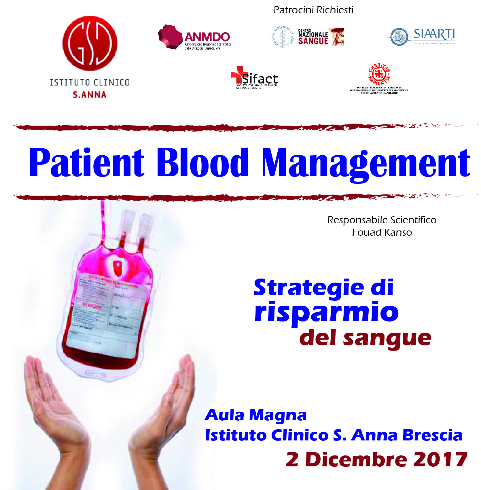 PATIENT BLOOD MANAGEMENT. STRATEGIE DI RISPARMIO DEL SANGUE