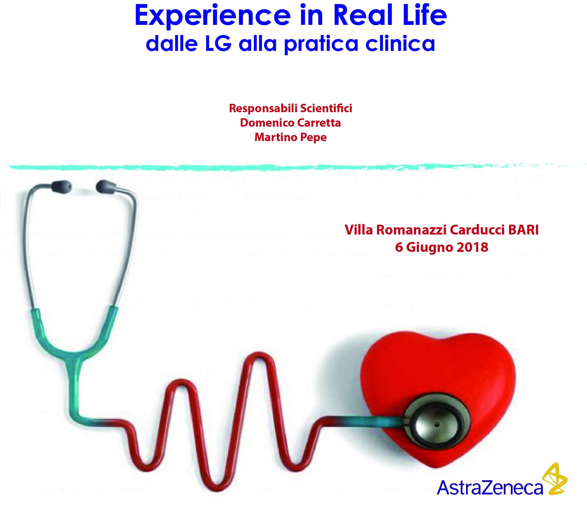 EXPERIENCE IN REAL LIFE: DALLE LG ALLA PRATICA CLINICA 6 Giugno 2018