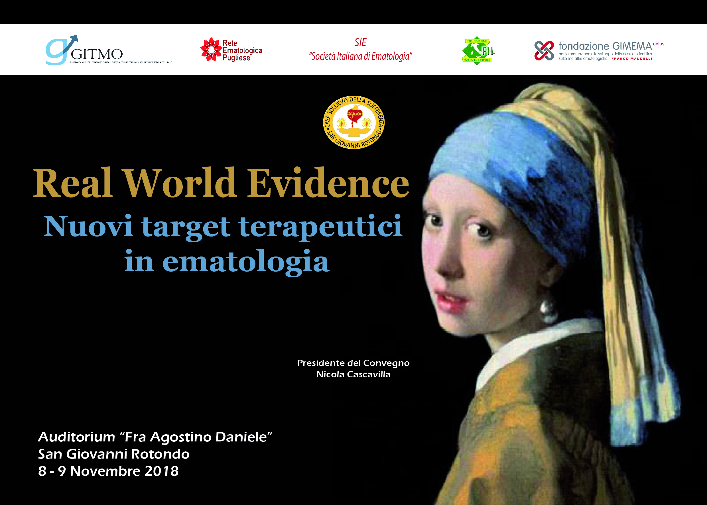 REAL WORLD EVIDENCE: NUOVI TARGET TERAPEUTICI IN EMATOLOGIA