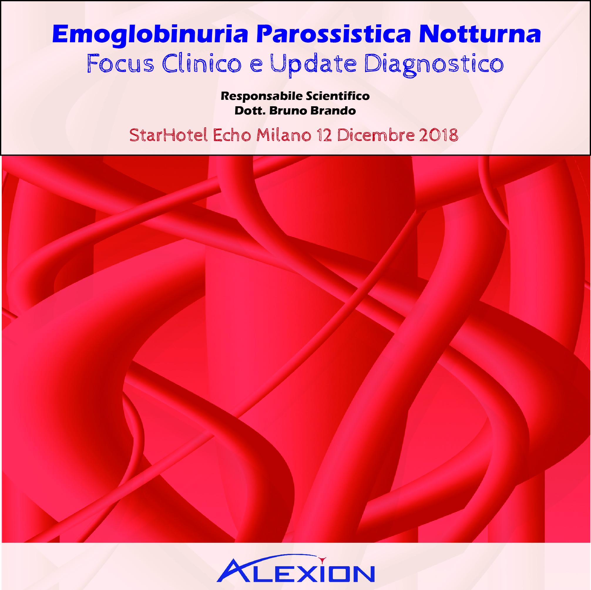 EMOGLOBINURIA PAROSSISTICA NOTTURNA: FOCUS CLINICO E UPDATE DIAGNOSTICO