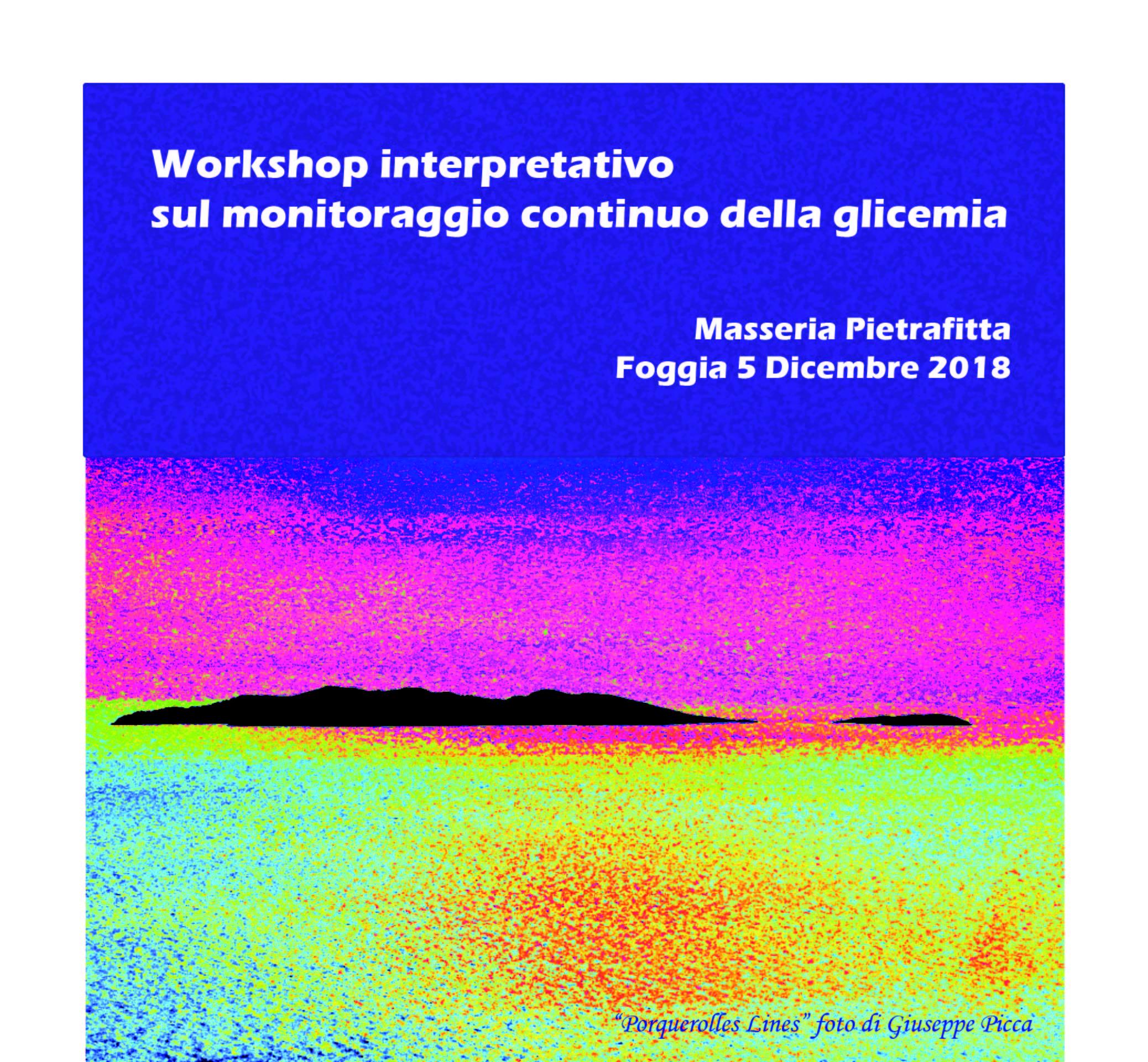WORKSHOP INTERPRETATIVO SUL MONITORAGGIO CONTINIO DELLA GLICEMIA
