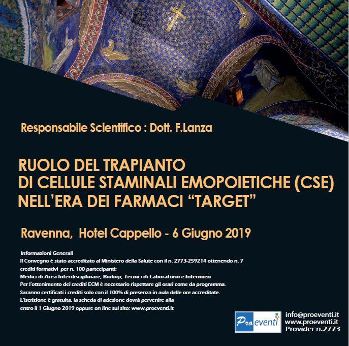 RUOLO DEL TRAPIANTO DI CELLULE STAMINALI EMOPOIETICHE NELL'ERA DEI FARMACI TARGET