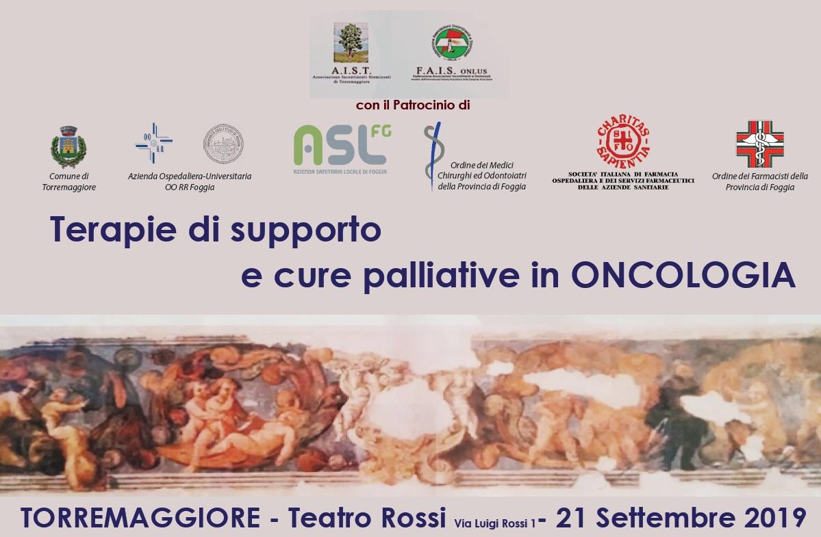TERAPIE DI SUPPORTO E CURE PALLIATIVE IN ONCOLOGIA