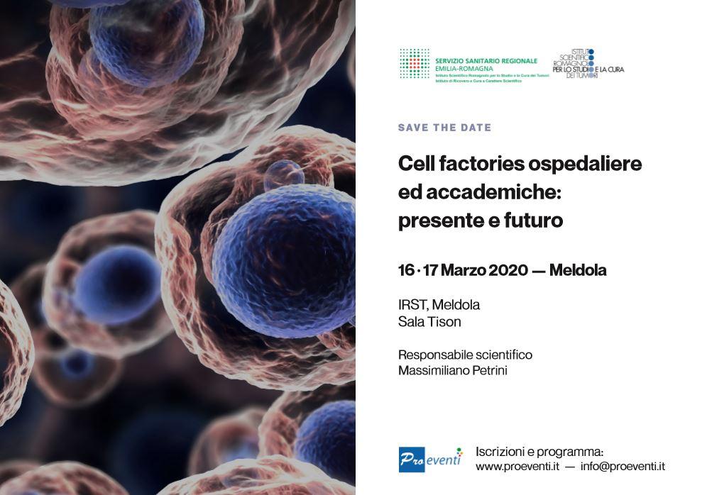 CELL FACTORIES OSPEDALIERE ED ACCADEMICHE: PRESENTE E FUTURO