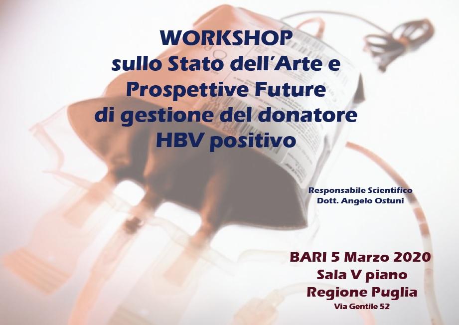 **rinviato - nuova data da definire ** WORKSHOP SULLO STATO DELL'ARTE E PROSPETTIVE FUTURE DI GESTIONE DEL DONATORE HBV POSITIVO