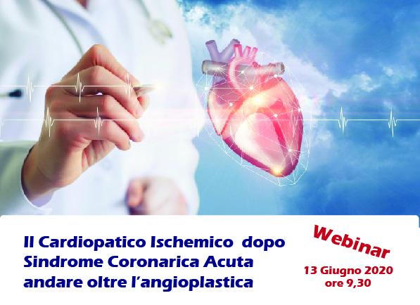 Il cardiopatico ischemico dopo Sindrome Coronarica Acuta: andare oltre l'angioplastica