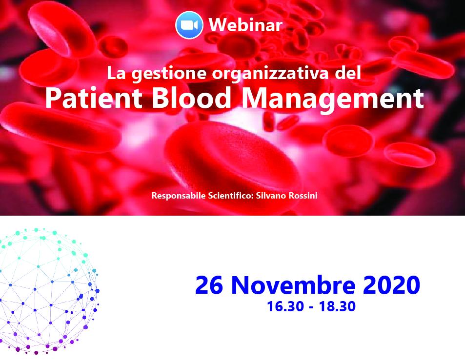 LA GESTIONE DEL PATIENT BLOOD MANAGEMENT