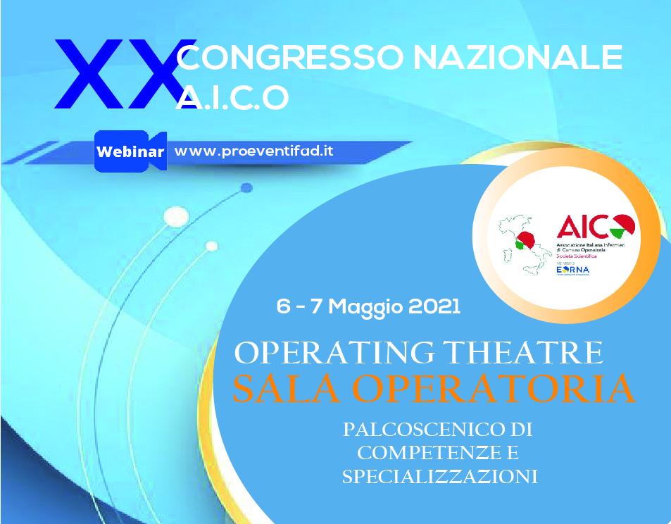 FAD-XX CONGRESSO NAZIONE A.I.C.O.- OPERATING THEATRE SALA OPERATORIA: PALCOSCENICO DI COMPETENZE E SPECIALIZZAZIONI