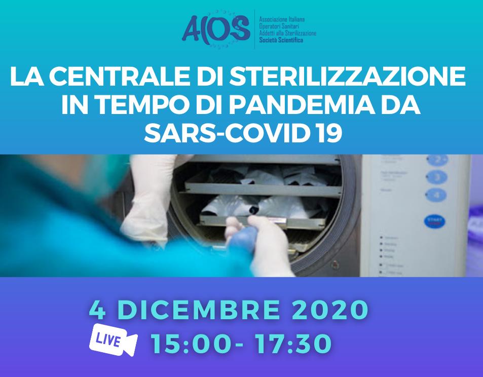 LA CENTRALE DI STERILIZZAZIONE IN TEMPO DI PANDEMIA DA SARS-COVID 19