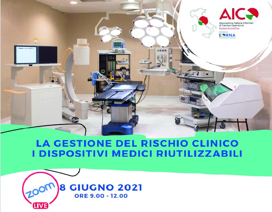 FAD- LA GESTIONE DEL RISCHIO CLINICO: I DISPOSITIVI MEDICI RIUTILIZZABILI